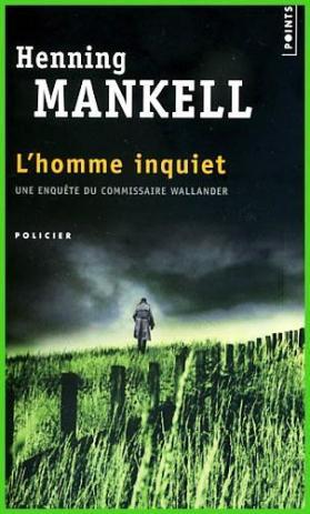 Henning Mankell - l'homme inquiet