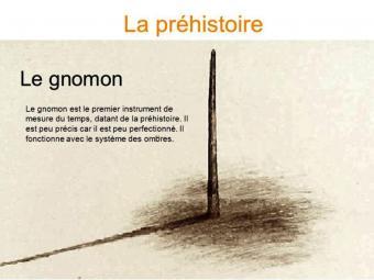La préhistoire - le gnomon