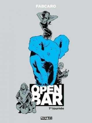 Open bar 1ère tournée